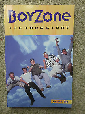 Boyzone the True Story, Rob McGibbon, Very Good Condition, Collectable