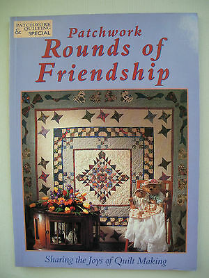 Patchwork Rounds of Friendship - Patchwork & Quilting - Quilting Pattern Book