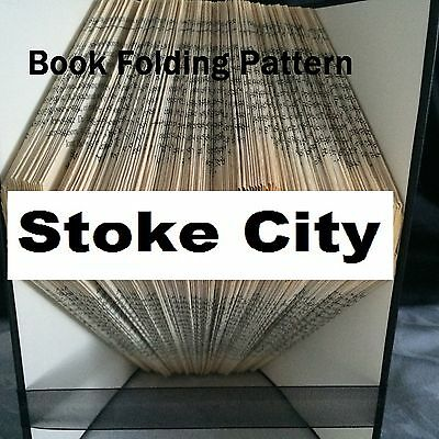 Book folding art Stoke City book folded Pattern for any Fan (pattern only)