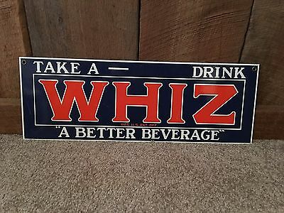 Vintage Whiz Orange Soda Take A Drink A Better Beverage Porcelain Metal Sign