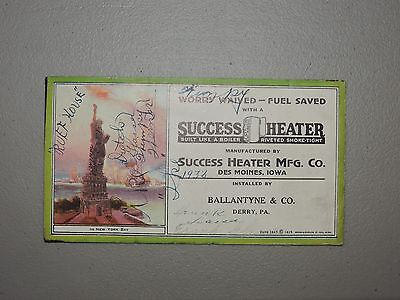 Antique Advertising Blotter, Success Heater, Statue of Liberty, Derry PA.