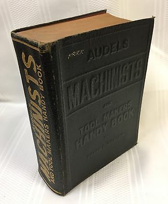 Audels Machinists and Tool Makers Handy Book by Frank Graham - Illustrated 1942