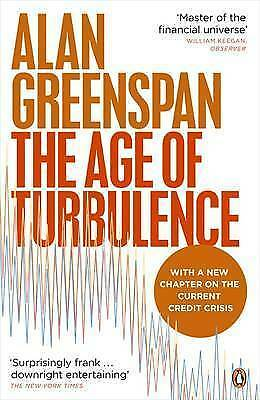 The Age of Turbulence: Adventures in a New World by Alan Greenspan (Paperback, …