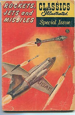 """CLASSICS ILLUSTRATED Special Issue (1960)  """"ROCKETS JETS and MISSILES"""" / 94 page"""
