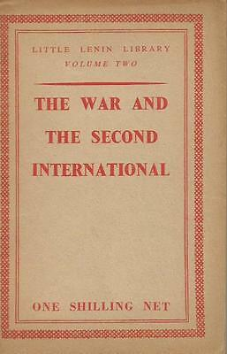 Little Lenin Library The War and the Second International 1940 edition marxist