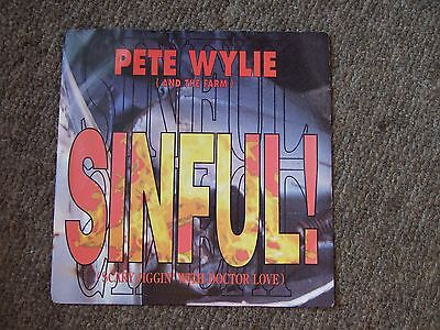 """PETE WYLIE (and the Farm) - SINFUL!/FOURELEVEN - 7"""" VINYL 45 IN PIC SLEEVE"""