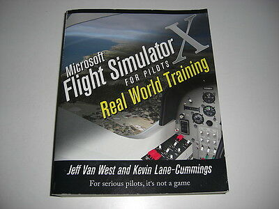 Microsoft Flight Simulator X for Pilots - Real World Training - 725 pages Pc FSX