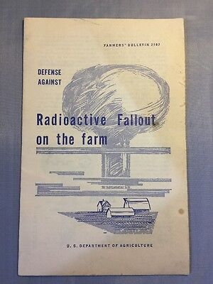 US Dept of Agriculture Pamphlet DEFENSE AGAINST RADIOACTIVE FALLOUT ON THE FARM