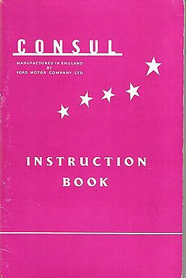 1954 1955 Ford Consul - Mk I Owners Instruction Book