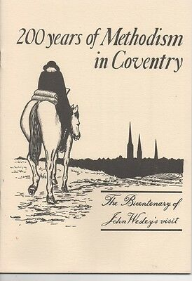 200 Years Of Methodism In Coventry - The Bicentenary Of John  Wesley's Visit
