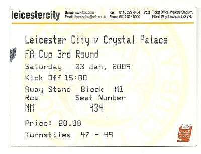 LEICESTER CITY v CRYSTAL PALACE 03.01.09 F.A. CUP USED TICKET STUB