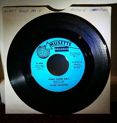 Northern Soul - Mickey Champion - what good am i