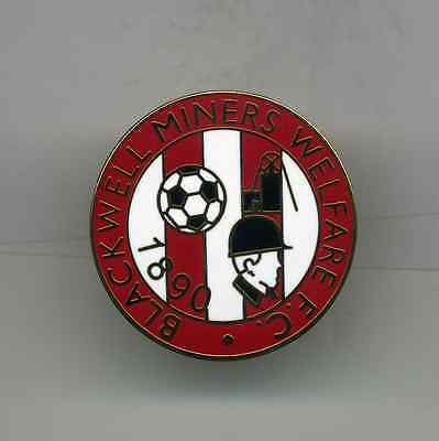Blackwell Miners Welfare  Fc  Non League Football Pin Badge
