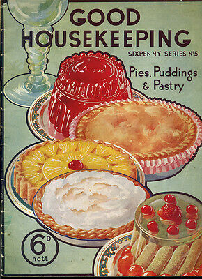 Good housekeeping vintage magazine, probably 1920s - PIES PUDDINGS & PASTRY