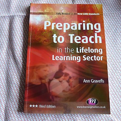 PREPARING TO TEACH in the LIFELONG LEARNING SECTOR (PTLLS) - Ann Gravells
