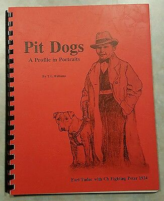 Pit Dogs (Pit Bull Book)