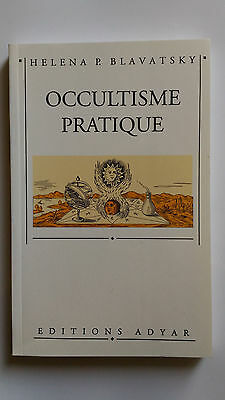 Occultisme pratique   -  Héléna Blavatsky