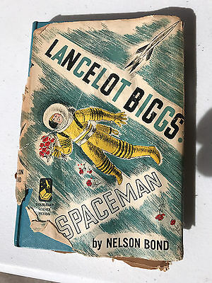 The Remarkable Exploits of Lancelot Biggs: Spaceman by Nelson  Bond 1ST EDITION
