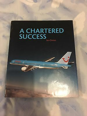 A Chartered Success, Britannia Airlines Book, Aviation, Thomson, Boeing 757