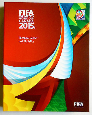 Special edition of FIFA Women's World Cup Canada 2015 - Technical Report