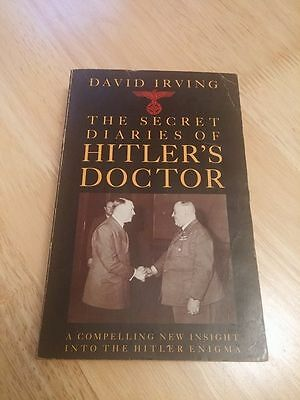 The Secret Diaries of Hitler's Doctor by D. Irving (Editor) *Rare Book*