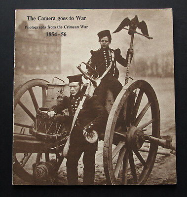The Camera goes to War : Photographs from the Crimean War 1854-56 CATALOGUE 1975
