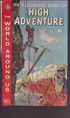 Old Comic The World Around Us Illustrated Story of High Adventure 1960