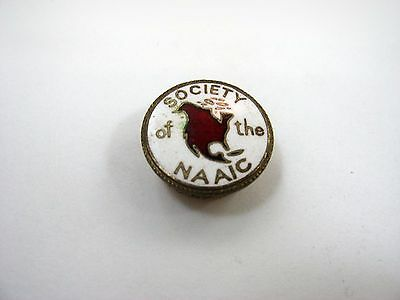 Rare Vintage Collectible Pin: Society of the NAAIC Accidental Insurance Co.