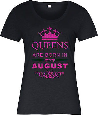 Queens Are Born In August Ladies T-Shirt,Birthday Gift Mothers Day
