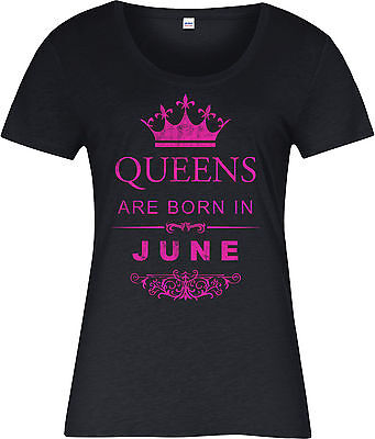 Queens Are Born In June Ladies T-Shirt,Birthday Gift Mothers Day