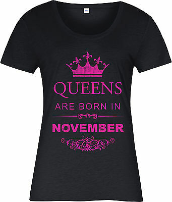 Queens Are Born In November Ladies T-Shirt,Birthday Gift Mothers Day
