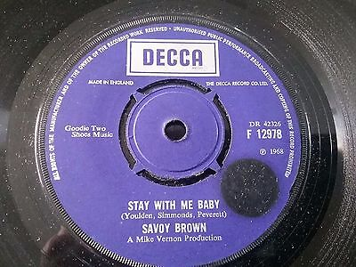 "SAVOY BROWN Stay With Me Baby 7"" VINYL UK Decca 1969 B/w I'm Tired (f12978)"