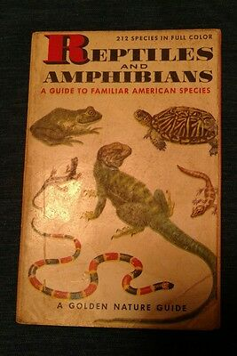 1953 'Reptiles And Amphibians' A Golden Nature Guide 212 Species In Full Color