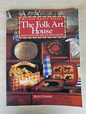 The Folk Art House~Folk Art & Tole Painting Projects~Kate Coombe~Milner Craft~PB