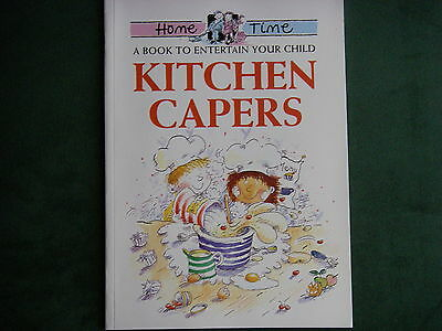 Kitchen Capers A book to entertain your child  New