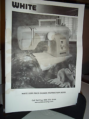 White 2200 Sewing Machine Instruction Book Owners Manual
