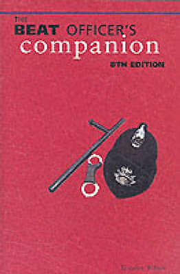 The Beat Officer's Companion by Gordon Wilson (Paperback, 2002)