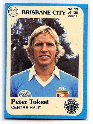 1978 Scanlens NSL Peter Tokesi Brisbane City Card