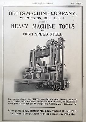 Antique 1907 Ad(E24)~Betts Machine Co. Wilmington, Del. Heavy Machine Tools