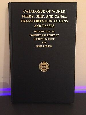 Catalogue Of World Ferry Ship And Canal Transportation Tokens And Passes