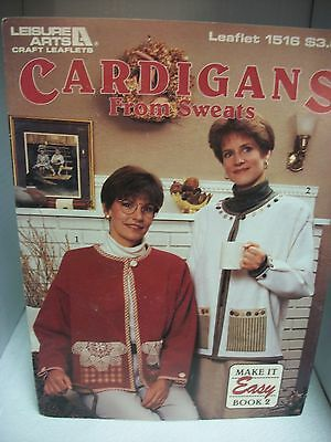 """Leisure Arts """"cardigans From Sweats"""" Sewing Pattern Leaflet Make It Easy Book 2"""