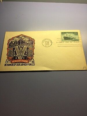 """US POSTAGE FIRST DAY COVER - 1946 """" In Honor Of Our Armed Forces """""""