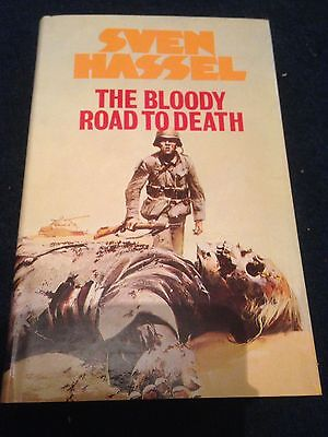 The Bloody Road To Death By Sven Hassel BCA 1982