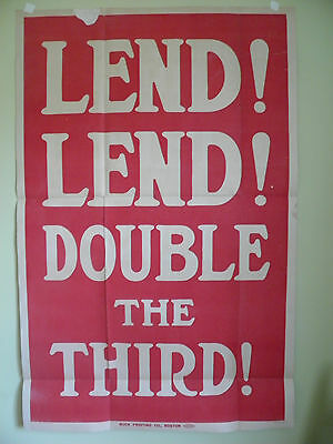 """Original WW1 Poster """"LEND! LEND! - DOUBLE THE THIRD"""" Linen Backed Lg. Size 30x46"""