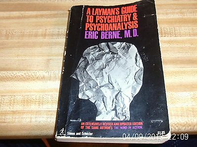 A Layman's Guide to Psychiatry & Psychoanalysis Eric Berne Paperback Book