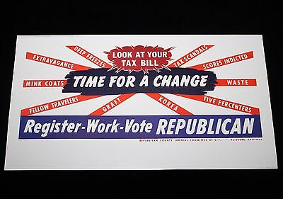 Time For A Change - Register - Work - Vote REPUBLICAN 1952 Print Ad SF Tax Bill