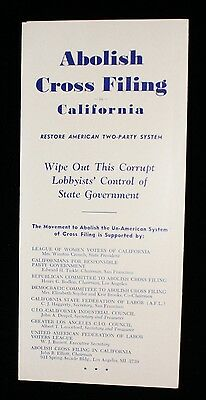 "1951 ""Abolish Cross Filing in California - Restore American Two-Party System"""