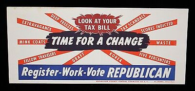 """""""Look At Your Tax Bill, Time For A Change, Vote Republican"""" 1952 Print Ad"""