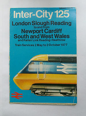 Inter-city 125 Pocket Timetable - London Slough Reading to S & W Wales 1977