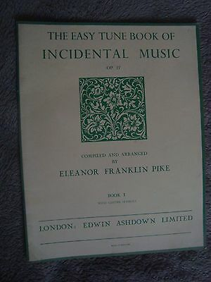 The Easy Tune Book Of Incidental Music (Eleanor Franklin Pike)